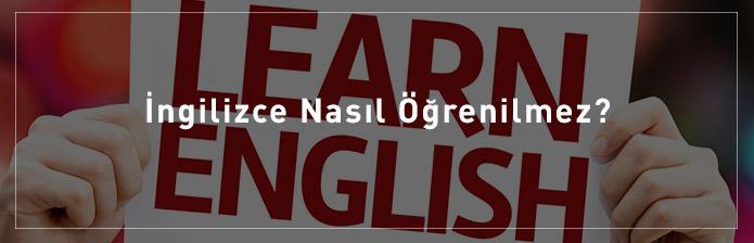 İngilizce-Nasıl-Öğrenilmez